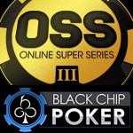 Black Chip Poker to Host Online Super Series III