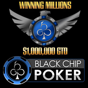Black Chip Poker Announces $1 Million Guaranteed Tournament